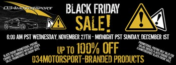 034Motorsport's 4th Annual Black Friday Sale!