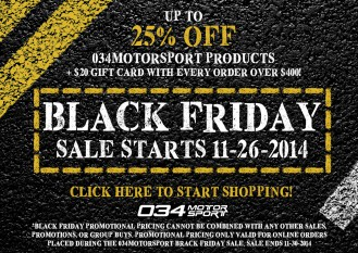 034Motorsport Black Friday Sale! Up to 25% Off + Free Shwag!