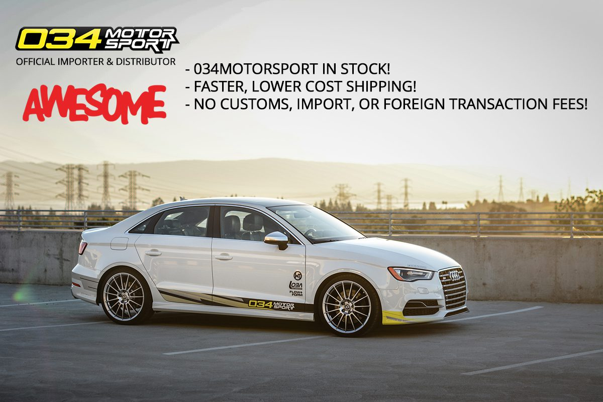 Awesome now an Official Importer & Distributor for 034Motorsport